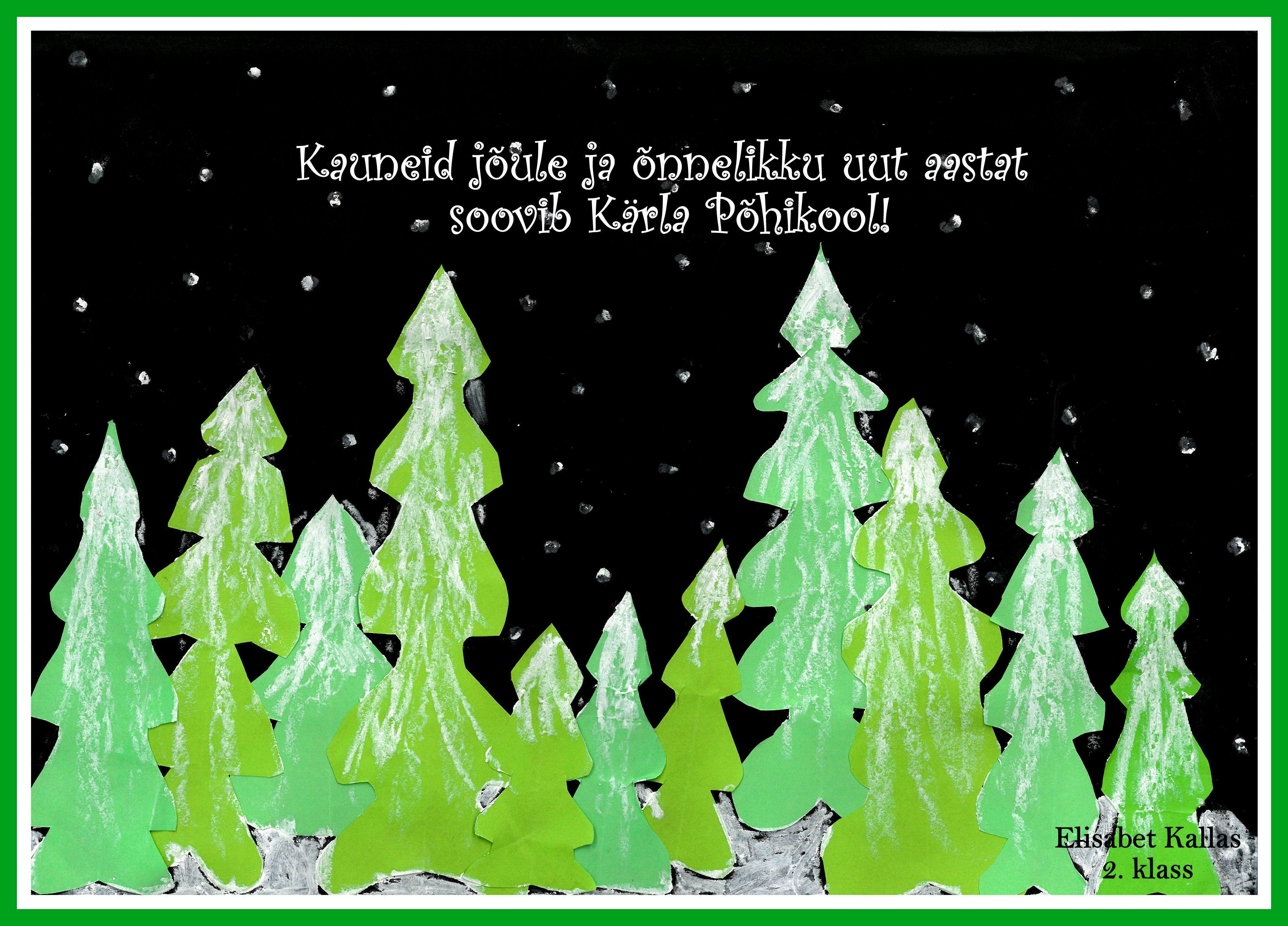 Jõulupostkaart. Õpilastöö: Elisabet Kallas 2. kl